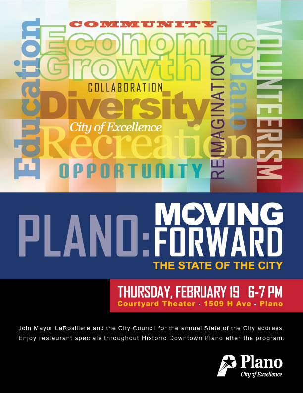 The City of Plano invites all citizens to join the Mayor and City Council at the State of the City address at 6 p.m. Feb. 19 at the Courtyard Theater, 1509 H Avenue.