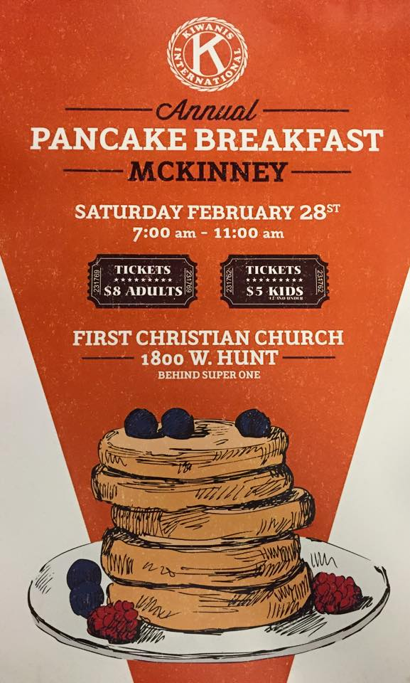 The McKinney Kiwanis Club Pancake breakfast will be Feb. 28