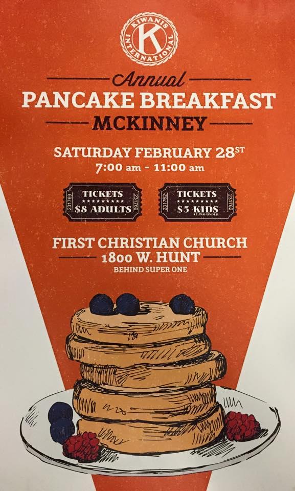 The McKinney Kiwanis Club Pancake breakfast will be Feb. 28