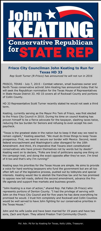 Frisco City Councilman  John Keating said he will  run for the Texas State House of Representatives. District 33 in 2016.