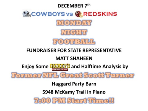 Join Scott Turner and Matt Shaheen for a fund-raiser. Political Ad Paid For by the Matt Shaheen Campaign