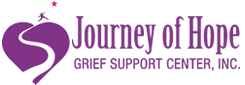 Journey of Hope Grief Support Center is a non-profit organization dedicated to providing group grief support to children, adolescents, and their parents or adult caregivers who have lost a loved one to death. http://johgriefsupport.org/