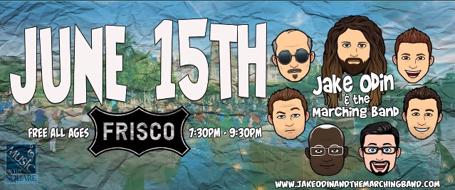 June 15 Free Frisco TX concert: Jake Odin and Marching Band